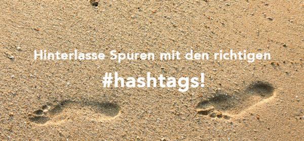 Mit Hashtags die richtigen Spuren im Web hinterlassen